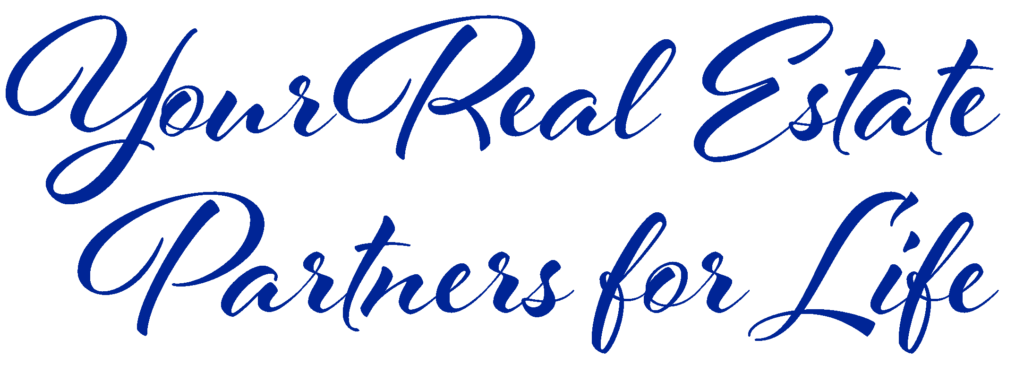 Your Real Estate Partners for Life